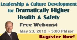 Leadership and Culture for Higher Safety Performance