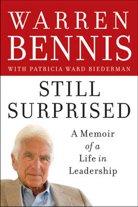 Warren Bennis - Still Surprised