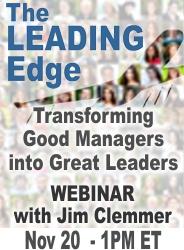Leadership webinar with Jim Clemmer Nov 20 at 1PM