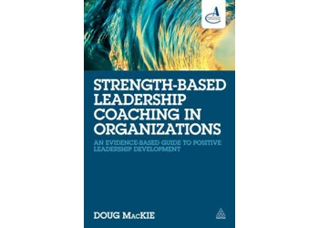 Strengths-Based Coaching in Organizations