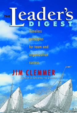The Leader's Digest by Jim Clemmer