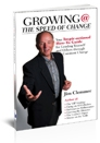 Growing @ the Speed of Change: Your Inspir-Actional How-To Guide for Leading Yourself and Others Through Change