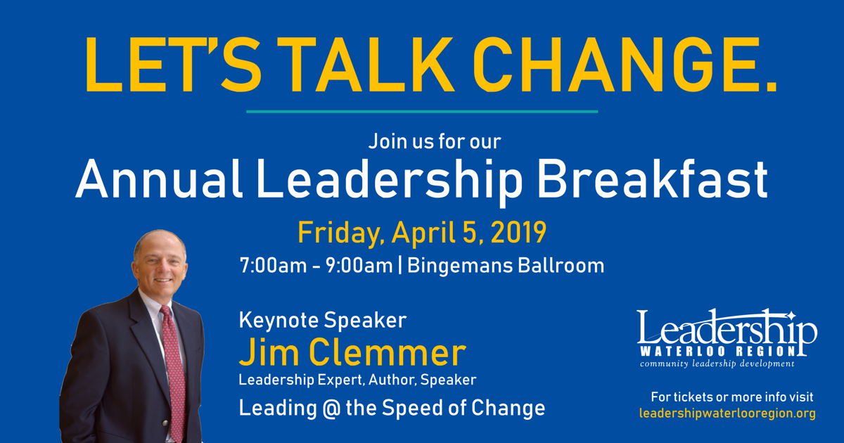 Leadership Waterloo Region Annual Leadership Breakfast April 5