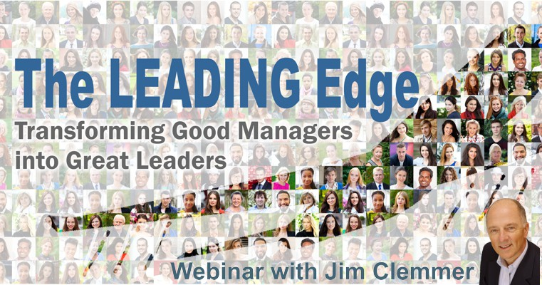 The Leading Edge: Transforming Good Managers into Great Leaders – Webinar