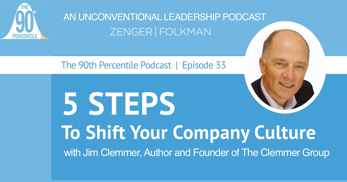 Jim Clemmer Culture podcast with Zenger Folkman